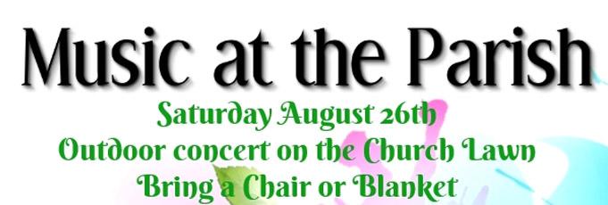 Concert – Music at The Parish – Aug.26